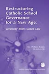 Restructuring Catholic School Governance for a New Age