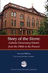 Story of the Storm:  Elementary Schools 1960s to Present
