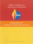 Source Book on Adolescent Catechesis: Volume 2