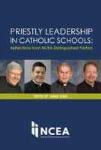 Priestly Leadership in Catholic Schools