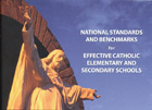 National Standards and Benchmarks Effective Catholic Schools