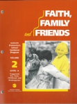 Faith, Family and Friends: Early Childhood Volume 2