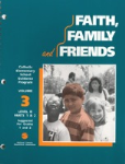 Faith, Family and Friends: Grades 1 and 2, Volume 3