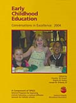 Early Childhood Education, Conversations in Excellence 2004