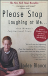 Please Stop Laughing at Me...One Woman's Inspirational Story