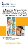 NCEA Brief A Primer on Compassionate Discipline
