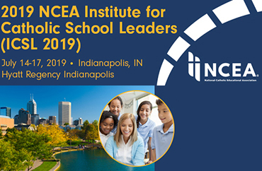 NCEA 2019 Institute for Catholic School Leaders