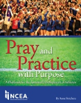 Pray and Practice with Purpose