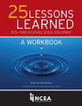 25 Lessons Learned in 25+ Years in Catholic School Dev.